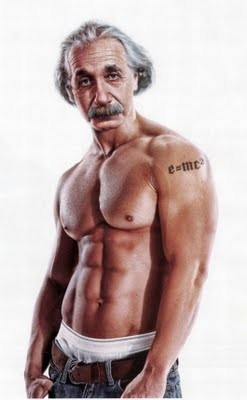 Einstein...if he was a crew in Jersey Shore